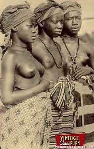 Vintage xxx. Several nude African ladies - Picture 1